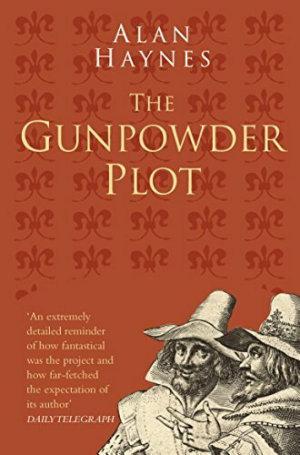 The Gunpowder Plot  Classic Histories Series