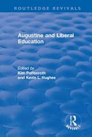 Augustine and Liberal Education PDF