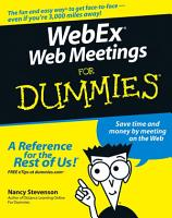 WebEx Web Meetings For Dummies PDF