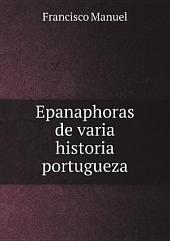 Epanaphoras de varia historia portugueza