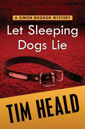 Let Sleeping Dogs Die