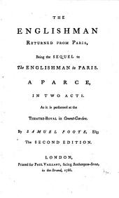The Englishman Returned from Paris, Being the Sequel to The Englishman in Paris ... The Second Edition
