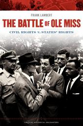 The Battle of Ole Miss: Civil Rights v. States' Rights