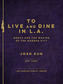 To Live and Dine in L A Book