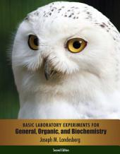 Basic Laboratory Experiments for General, Organic, and Biochemistry: Edition 2