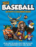 Witty and Friends Baseball Activity and Coloring Book