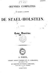 Oeuvres complètes de Mme la baronne de Staël-Holstein