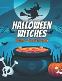Halloween Witches Magic Coloring Book