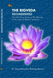 The Rig Veda Reconsidered