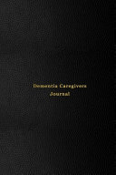 Dementia Caregivers Journal