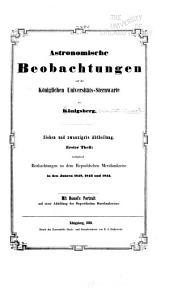 Astronomische beobachtungen auf der Königlichen universitäts-sternwarte zu Königsberg ...: Bände 27-28