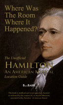 Where Was The Room Where It Happened  Book PDF