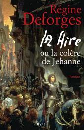 La Hire: ou La colère de Jehanne