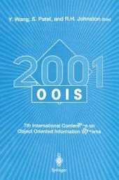 OOIS 2001: 7th International Conference on Object-Oriented Information Systems 27 – 29 August 2001, Calgary, Canada