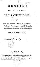 Chirurgien de Lyon: mémoire sur l'état actuel de la chirurgie, ou précis des théories, procédés opératoires, bandages, cas rares etc...
