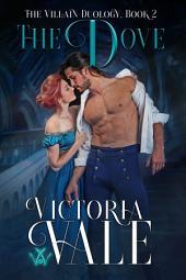 The Dove: A Dark Regency Erotic Romance