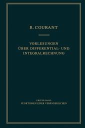 Vorlesungen über Differential- und Integralrechnung: Band 1: Funktionen einer Veränderlichen