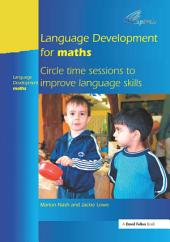 Language Development for Maths: Circle Time Sessions to Improve Communication Skills in Maths