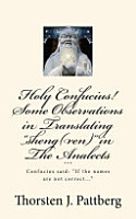 Holy Confucius  Some Observations in Translating Sheng ren  in the Analects PDF