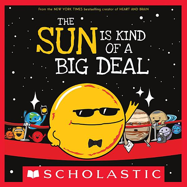 Download The Sun Is Kind of a Big Deal Book