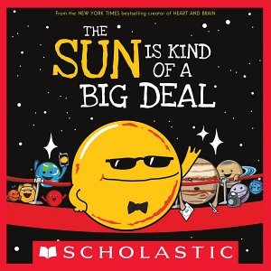 The Sun Is Kind of a Big Deal PDF