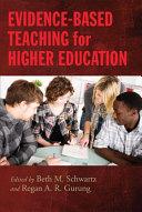 Evidence based Teaching for Higher Education