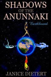 Shadows Of The Anunnaki Earthbound Book PDF