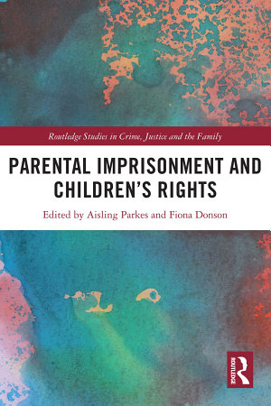 Parental Imprisonment and Children's Rights