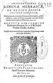 Institutiones linguae hebraicae: ex optimo quoque auctore collectae ... una cum exercitatione Grammatica in Psalmum XXXIII
