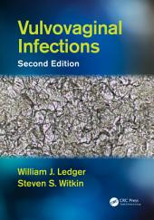 Vulvovaginal Infections, Second Edition: Edition 2
