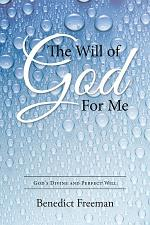 The Will of God For Me