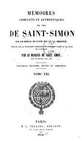 Mémoires complets et authentiques ...: sur le siècle de Louis XIV et la régence, Volumes21à22