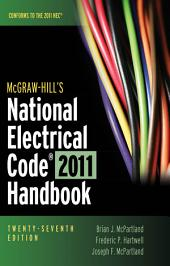 McGraw-Hill's National Electrical Code 2011 Handbook: Edition 27