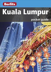 Berlitz: Kuala Lumpur Pocket Guide: Edition 2