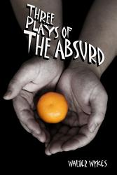 Three Plays of the Absurd