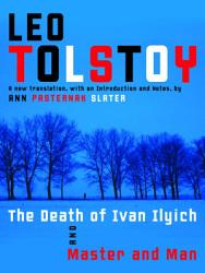 The Death Of Ivan Ilyich And Master And Man Book PDF