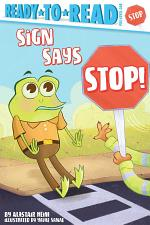 Sign Says Stop!