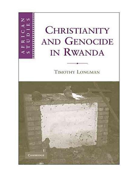 Christianity And Genocide In Rwanda