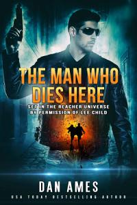 The Jack Reacher Cases  The Man Who Dies Here  PDF