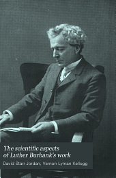 The Scientific Aspects of Luther Burbank's Work