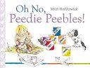 Oh No  Peedie Peebles