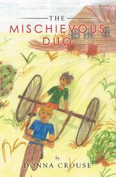 The Mischievous Duo
