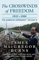 The Crosswinds of Freedom  1932   1988 PDF
