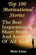 Top 100 Motivational Stories