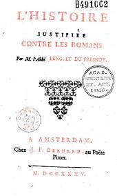 L'histoire justifiée contre les romans, par Lenglet-Dufresnoy