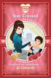 Sweet Hearts: Star Crossed