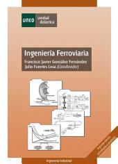Ingeniería ferroviaria. Segunda edición actualizada y ampliada