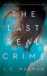 The Last Real Crime
