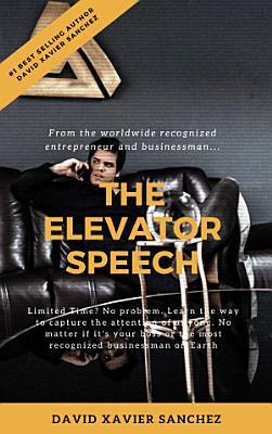 DAVID XAVIER SANCHEZ   The Elevator Speech  Deluxe Version
