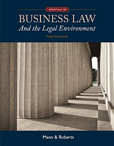 Essentials of Business Law and the Legal Environment Book